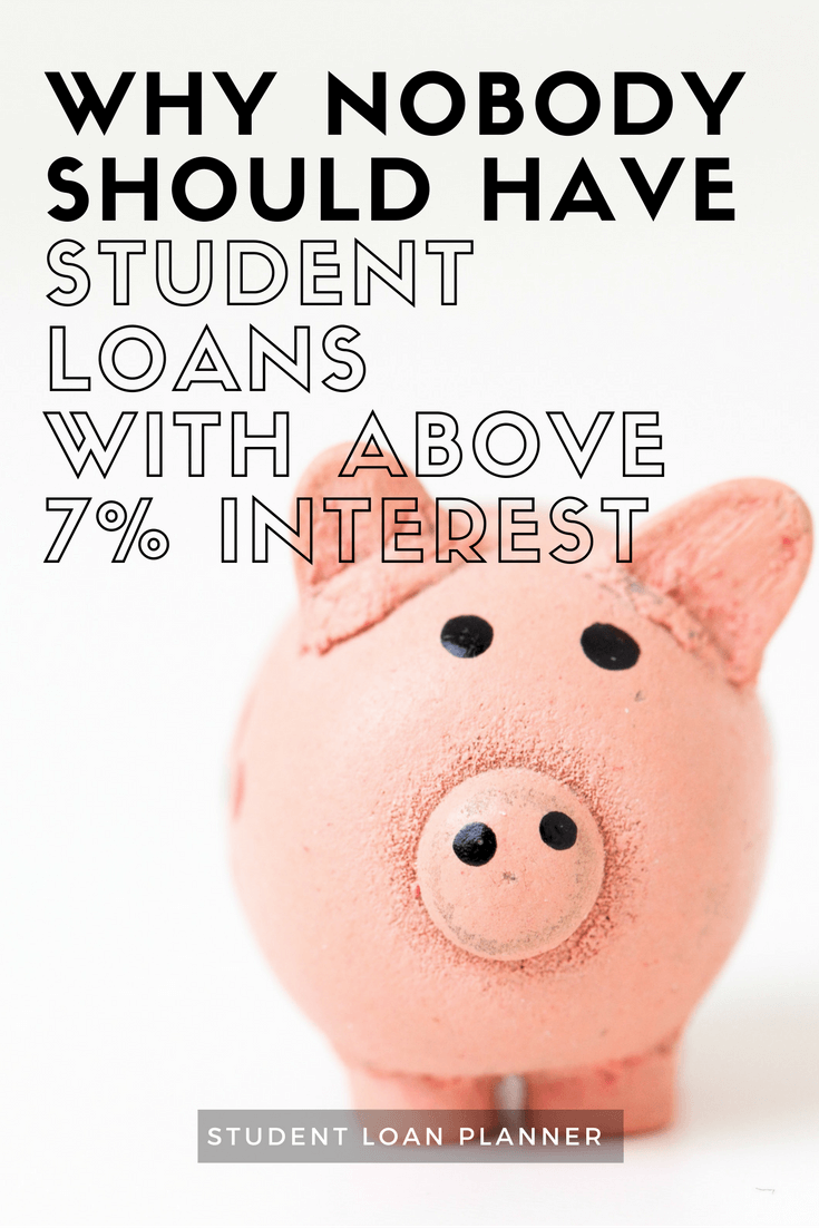 student loans with greater than 7% interest