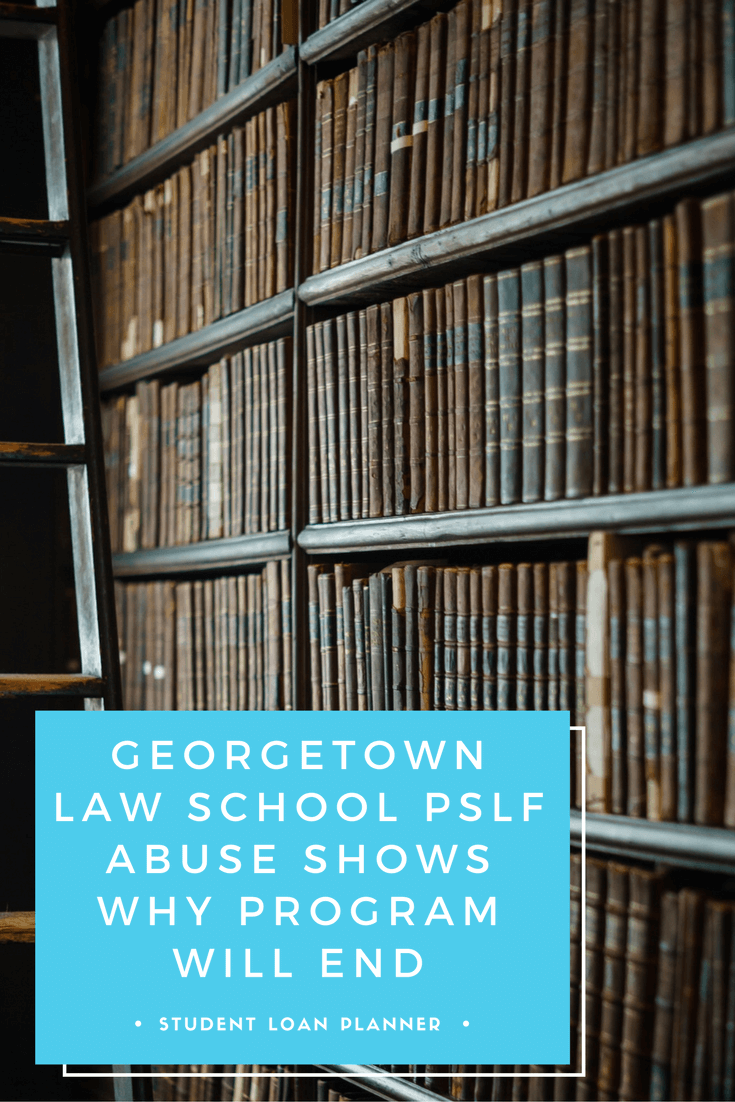 georgetown law school pslf abuse