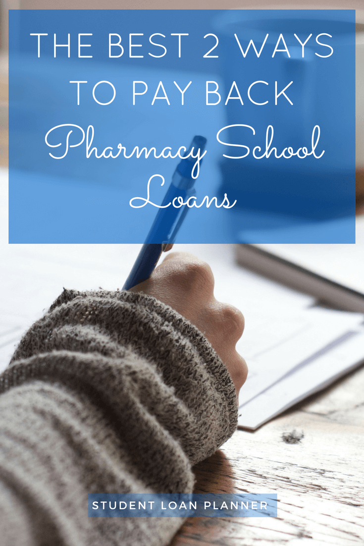 pay back pharmacy school loans