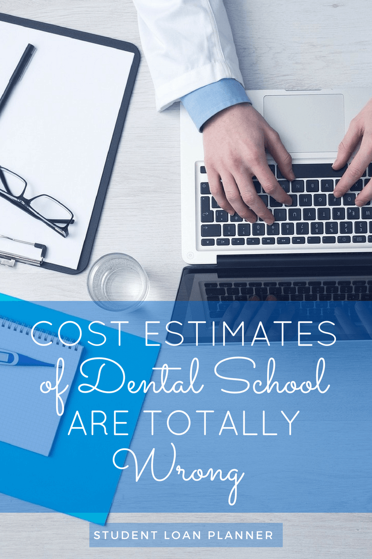 cost estimates of dental school