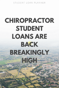 chiropractor student loans