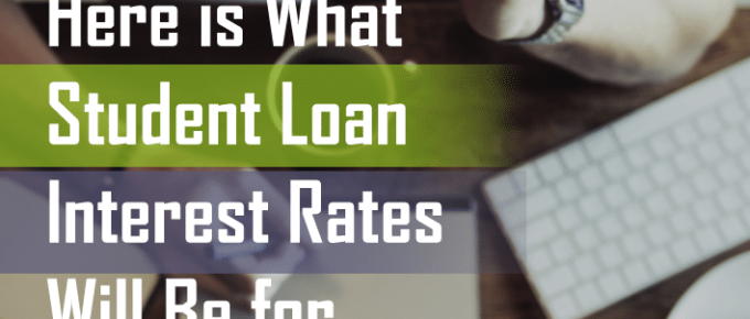 Student Loan Interest Rates Are Now Set for 2017-2018 School Year