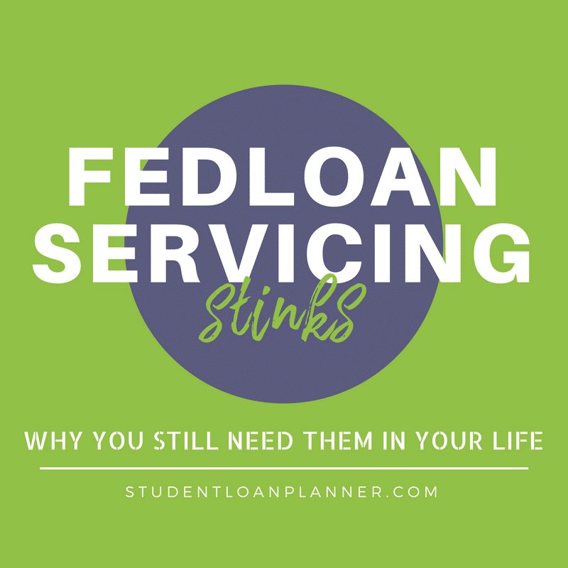 fedloan servicing stinks. here's why you still need them in your