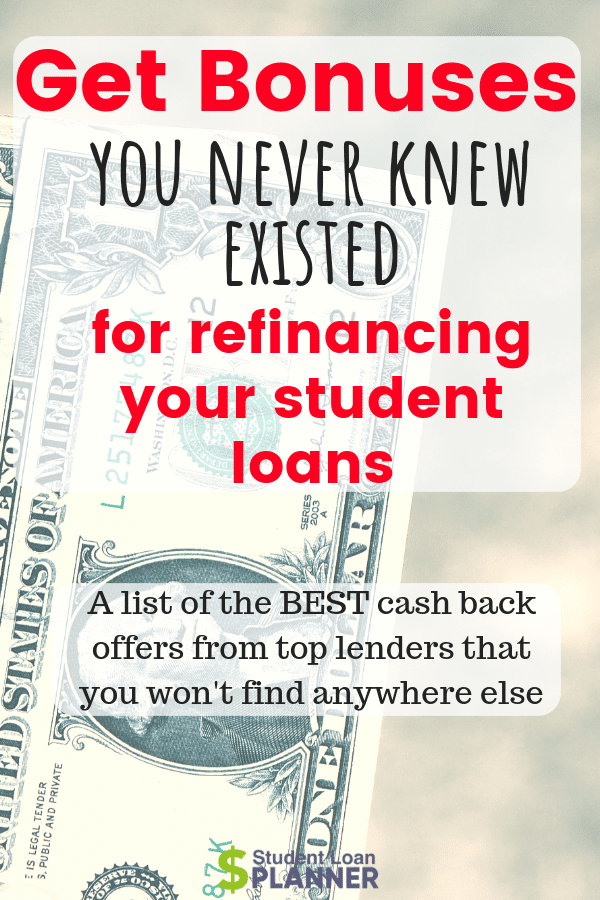 Refinance Student Loans >> 7 Lenders To Refinance Student Loans With A 200 750 Cash Bonus