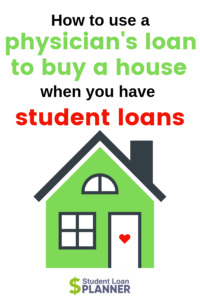 Physician Loans When You Have Student Debt - Student Loan Planner