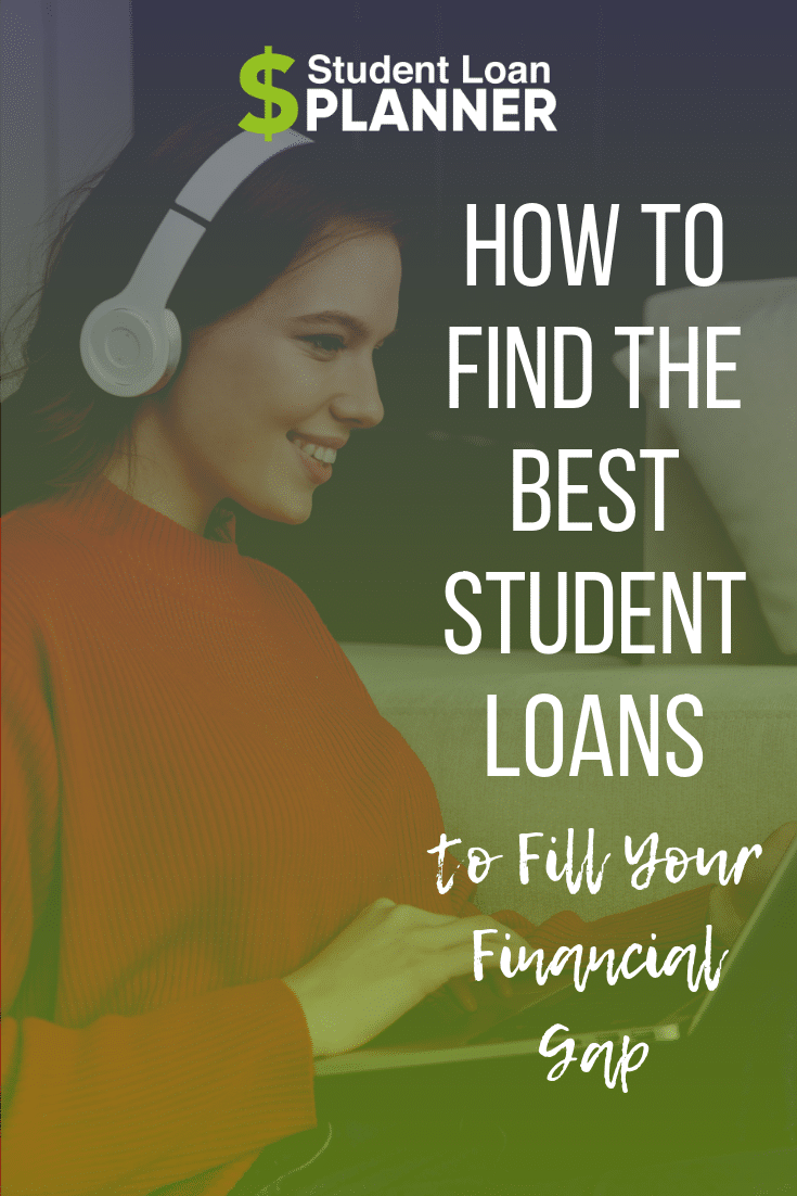 How to Find the Best Student Loans to Fill Your Financial Gap