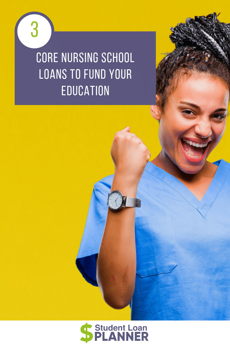 3 Core Nursing School Loans to Fund Your Education
