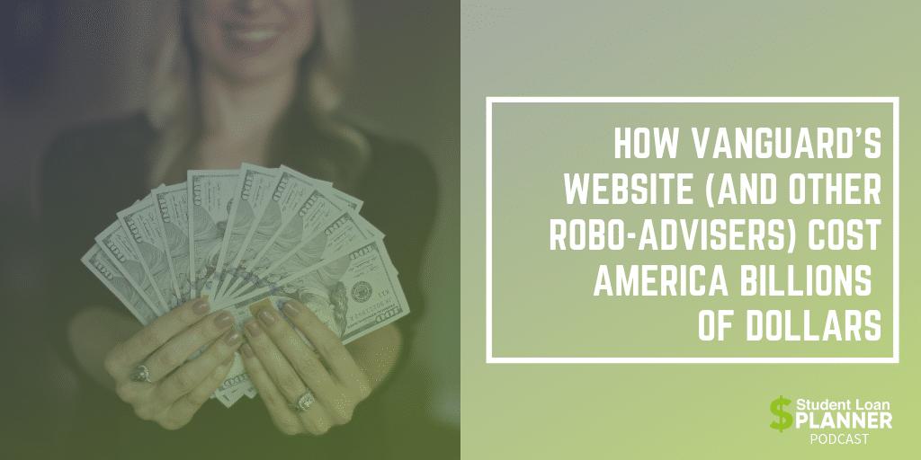 Episode 40: How Vanguard's Website (And Other Robo-Advisers